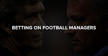 Betting on Football Managers