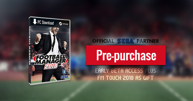 Pre-Purchase Football Manager 2018 from FMSCOUT