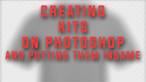 Creating kits and putting them in-game