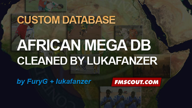 "FM 2014 Data Updates - FuryG African Mega DB ""cleaned"" by lukafanzer"
