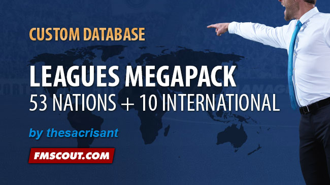 FM 2014 New Leagues - TheSacrisant's Leagues Megapack for FM14