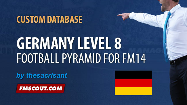 FM 2014 New Leagues - Germany Level 8 for FM14