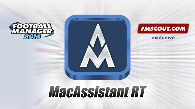FM 2014 Tools - MacAssistant RT for FM14 - Exclusive