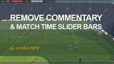 Remove Commentary & Match Time Slider Bars for FM14