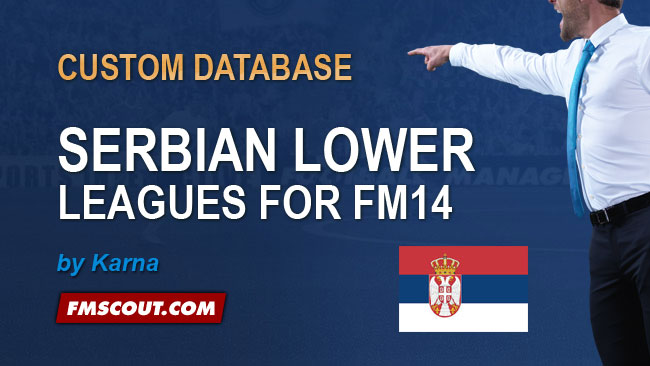FM 2014 New Leagues - Serbian Lower Leagues (by Karna)