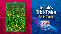 Tellak's Tiki-Taka Tactic for FM14