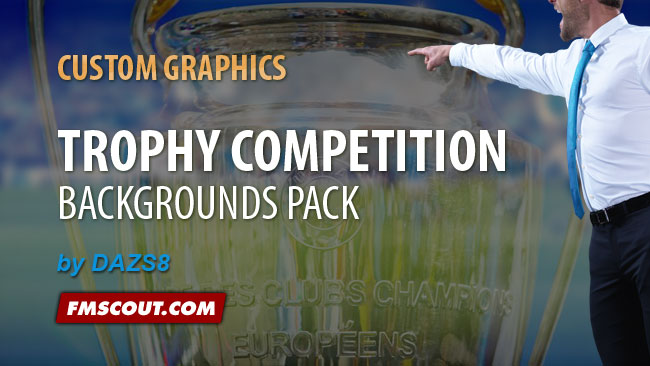 FM 2014 Backgrounds - Trophy Competition Backgrounds