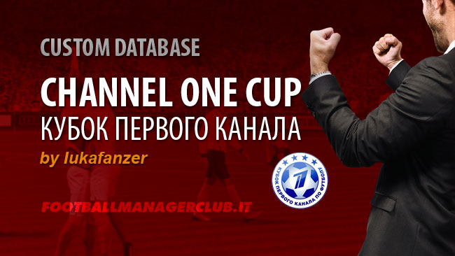 FM 2015 New Leagues - Channel One Cup for FM15