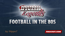 [FM15] Football in the 80s