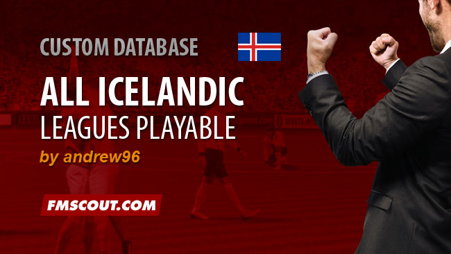 FM 2015 New Leagues - Iceland All Leagues Playable for FM15