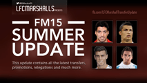LFCMarshall's FM15 Summer Transfer Update including MLS (31.07.15)