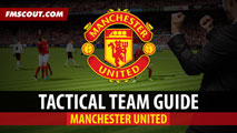 Manchester United Tactical Guide for FM15