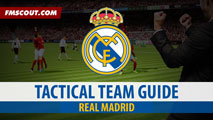 Real Madrid Tactical Guide for FM15
