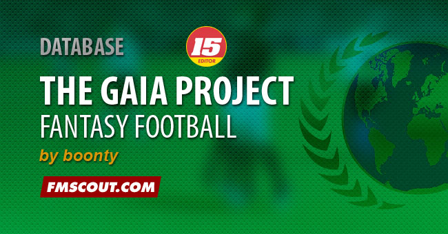 FM 2015 Custom Scenarios - The Gaia Project for FM15