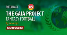 The Gaia Project for FM15