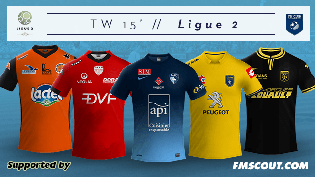 Tw 15 Kits French Ligue 2 2014 15 Fm Scout