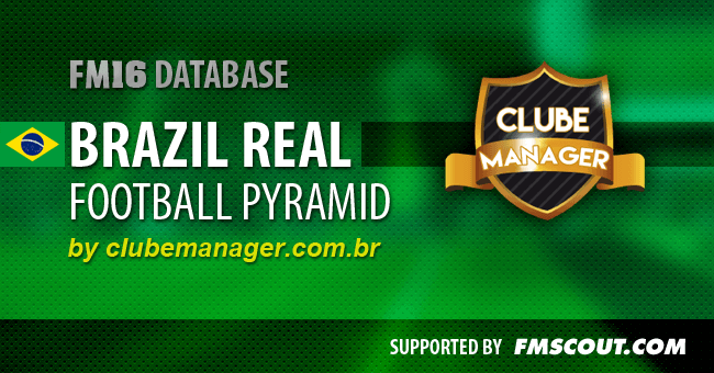 FM 2016 New Leagues - Brazil Real Football Pyramid for FM16