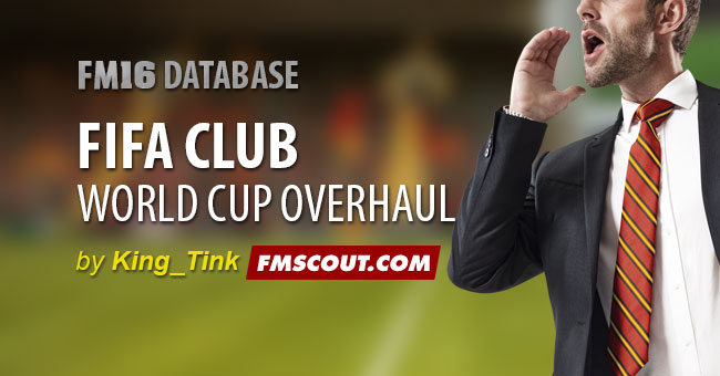 FIFA Club World Cup Overhaul | FM Scout