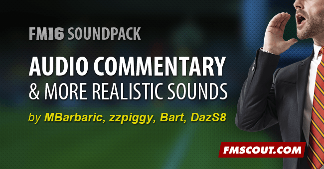 FM 2016 Misc Files - FM16 Audio Commentary Patch