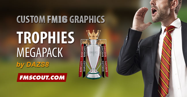 Football Manager 2016 Trophies Megapack FINAL PACK