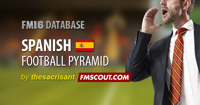 FM 2016 New Leagues - FM16 Database: Spain Level 9