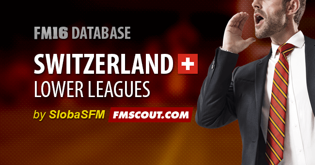 FM 2016 New Leagues - Switzerland Lower Leagues for FM16