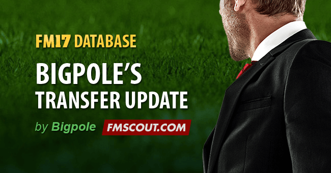 Football Manager 2017 Data Updates - Bigpole's FM2017 17.3 Transfer Update (23/04/2017)