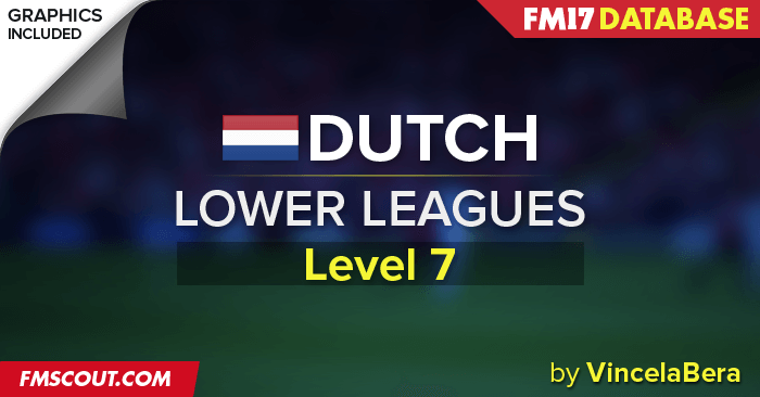 Football Manager 2017 League Updates - Dutch Lower Leagues for FM17