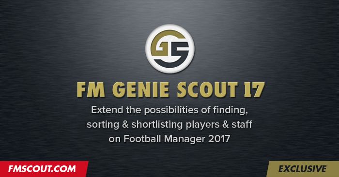 Football Manager 2017 Tools - FM Genie Scout 17 g - Exclusive
