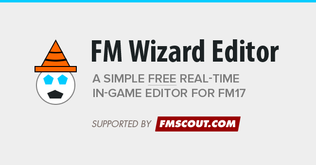 Football Manager 2017 Tools - FM Wizard Editor 17