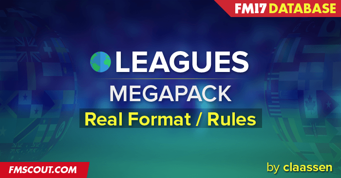 Football Manager 2017 League Updates - FM17 Megapack 220 Updates by claassen (Final Pack)