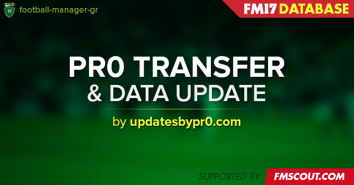 Football Manager 2017 Data Updates - FM17 Transfer & Data Update Packs by pr0