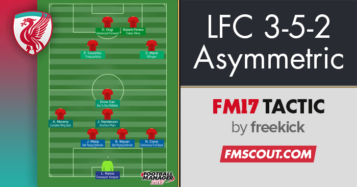 Football Manager 2017 Tactics - Liverpool's Asymmetric 3-5-2 Treble Winning Tactic