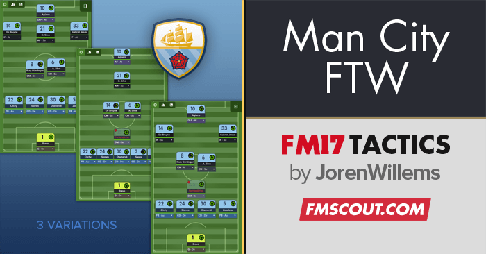 Football Manager 2017 Tactics - Man City for the win
