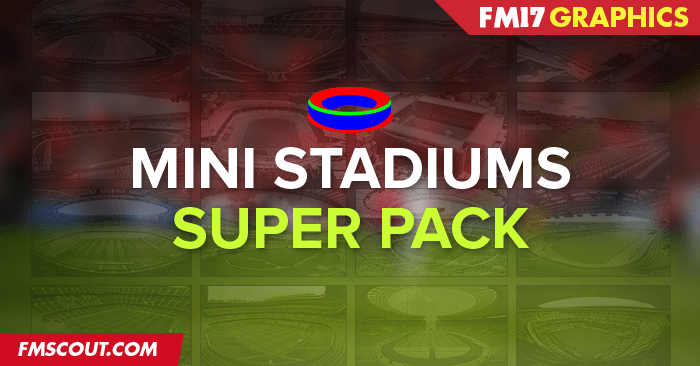 FM 2017 Misc Graphics - Mini Stadiums Superpack