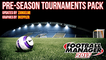 Pre-Season Tournaments Pack FM17