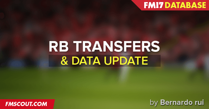 Football Manager 2017 Data Updates - FM17 Transfers & Database Update by RB