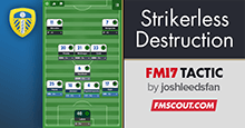 Strikerless FM17 Tactic - Destruction from the flanks