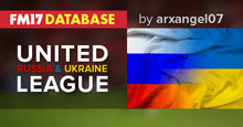 FM17 United Football League (Russia + Ukraine)