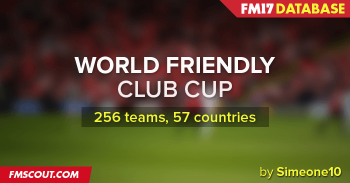 World Friendly Club Cup (FM2017) World-friendly-club-cup-fm17