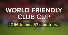 FM17 World Friendly Club Cup