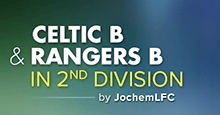 Celtic B & Rangers B in Scottish Championship
