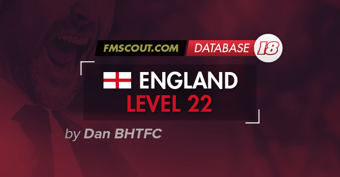 FM 2018 England Lower Leagues to Level 22 | FM Scout