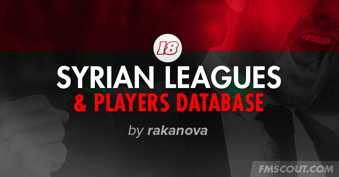 Football Manager 2018 League Updates - FM18 Database: Syrian Leagues & Players