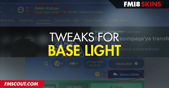 Football Manager 2018 Skins - Tweaks for FM18 Base Light Skin