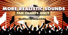 More Realistic Sounds (Fan Chants Only) for FM19
