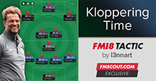 Klopp FM18 Tactics - It's Kloppering Time (Again)!