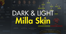 Milla FM18 Skin - Dark & Light
