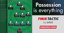 Possession is Everything - FM18 tactic