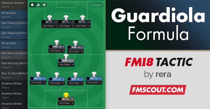 Football Manager 2017 Tactics - The Guardiola Formula for FM18